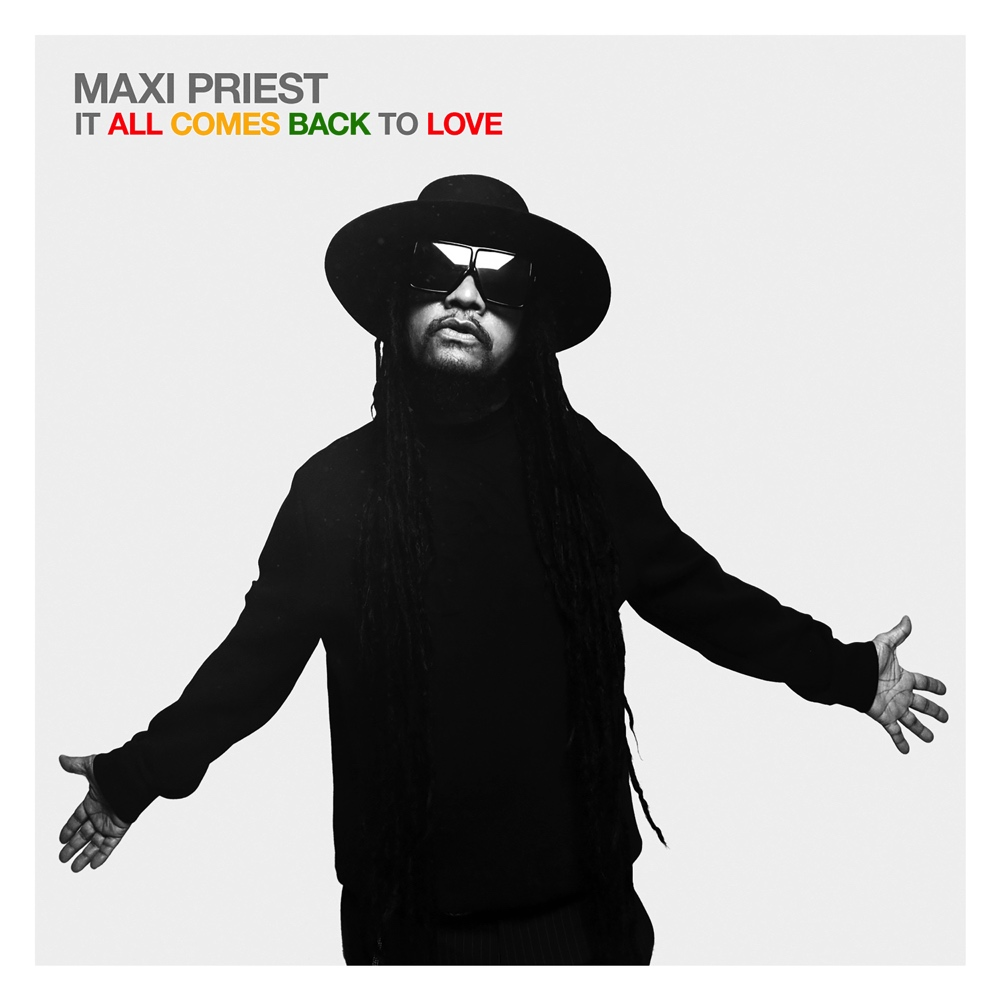 Maxi Priest, It All Comes Back To Love CD