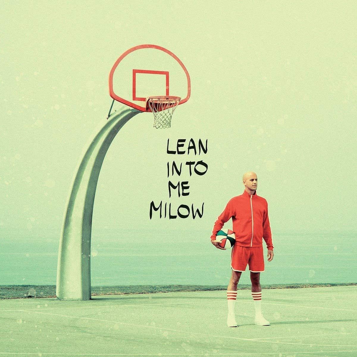 lean into me - milow, albumcover, 2019