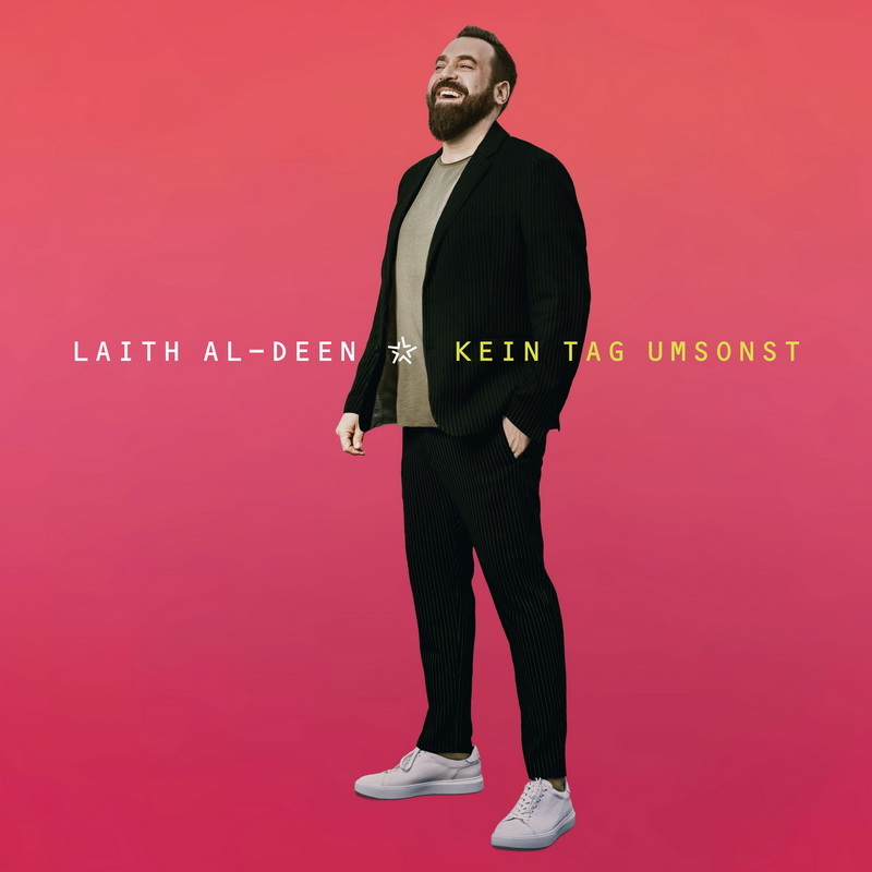 Laith Al Deen - Kein Tag Umsonst - Cover