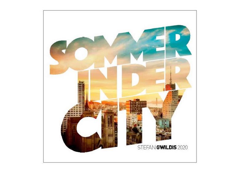 Stefan_Gwildis - sommer in der city, cover, neue musik, 2020