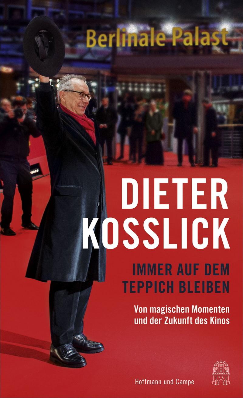 Dieter_Kosslick_Immer_Auf_Dem_Teppich