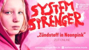 SYSTEMSPRENGER - Die TV-PREMIERE IM MAI @ ZDF