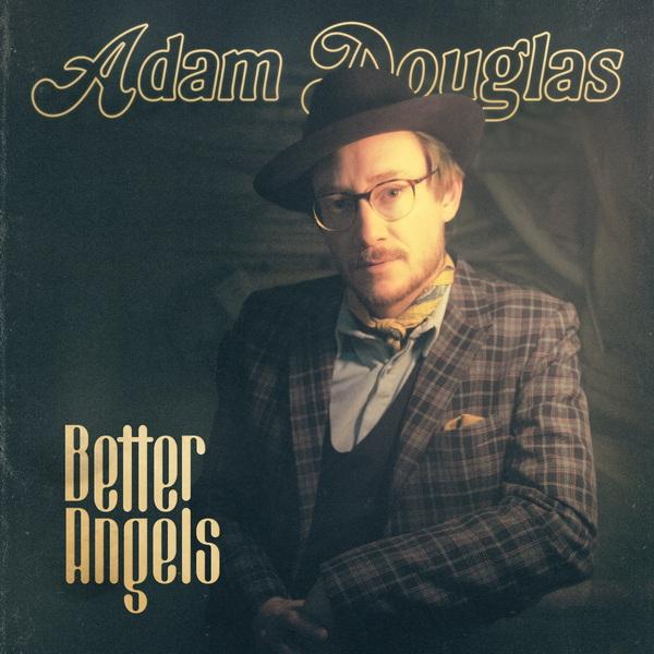 Adam Douglas - Better Angels, Cover